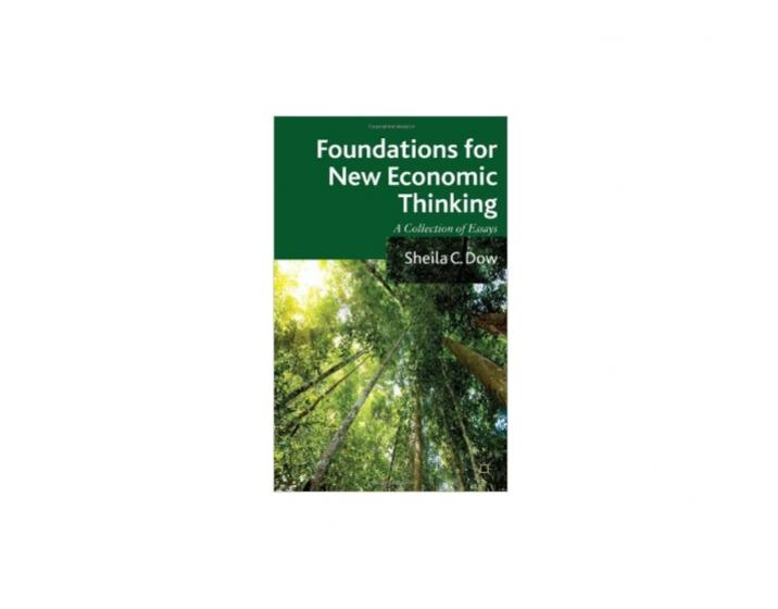 foundations for new economic thinking a collection of essays What people are saying: gary l francione builds on the themes of his first three rights-based books, synthesizes them, adds new ingredients, and brings it all up to.
